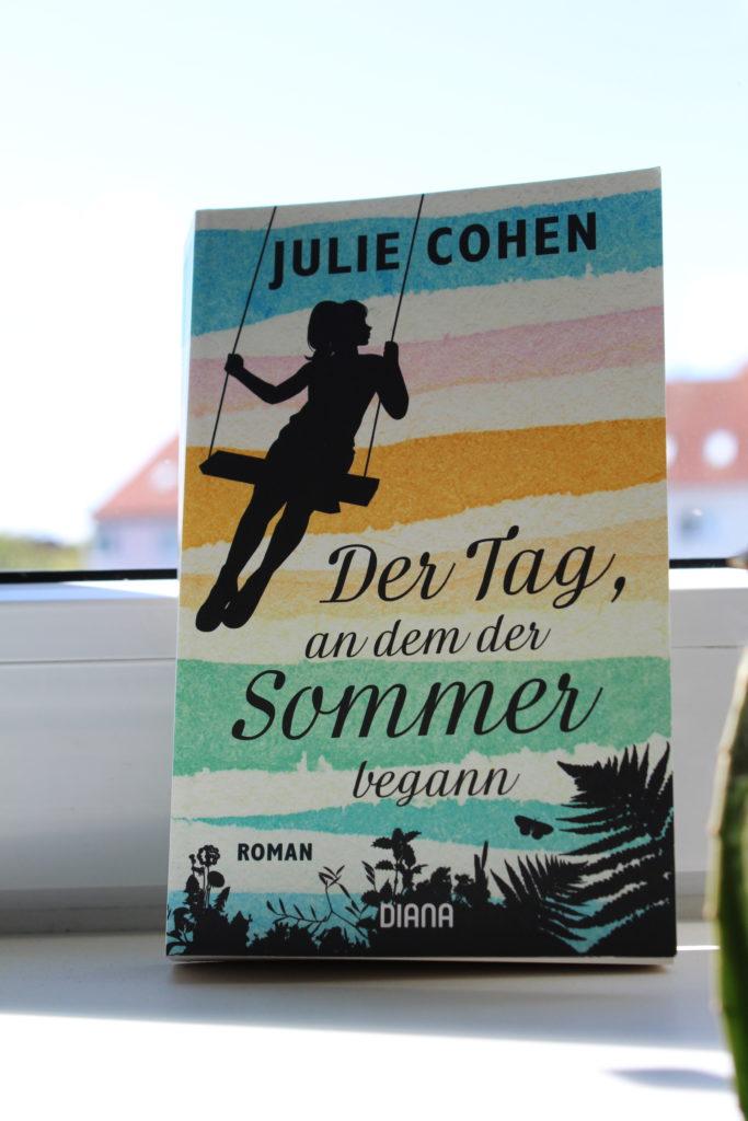 Der Tag, an dem der Sommer begann, Julie Cohen