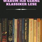 [Booktalk] Wieso ich gerne Klassiker lese!