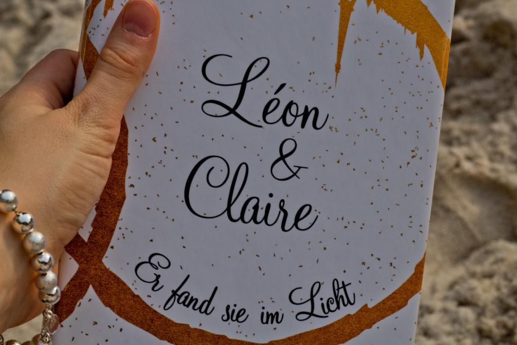 Léon & Claire - Er fand sie im Licht, Ulrike Schweikert