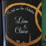 Léon & Claire Er trat aus den Schatten, Ulrike Schweikert