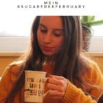 #sugarfreefebruary | die ersten Tage zuckerfrei!