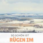 Rügen im Winter – eine Reise wert!