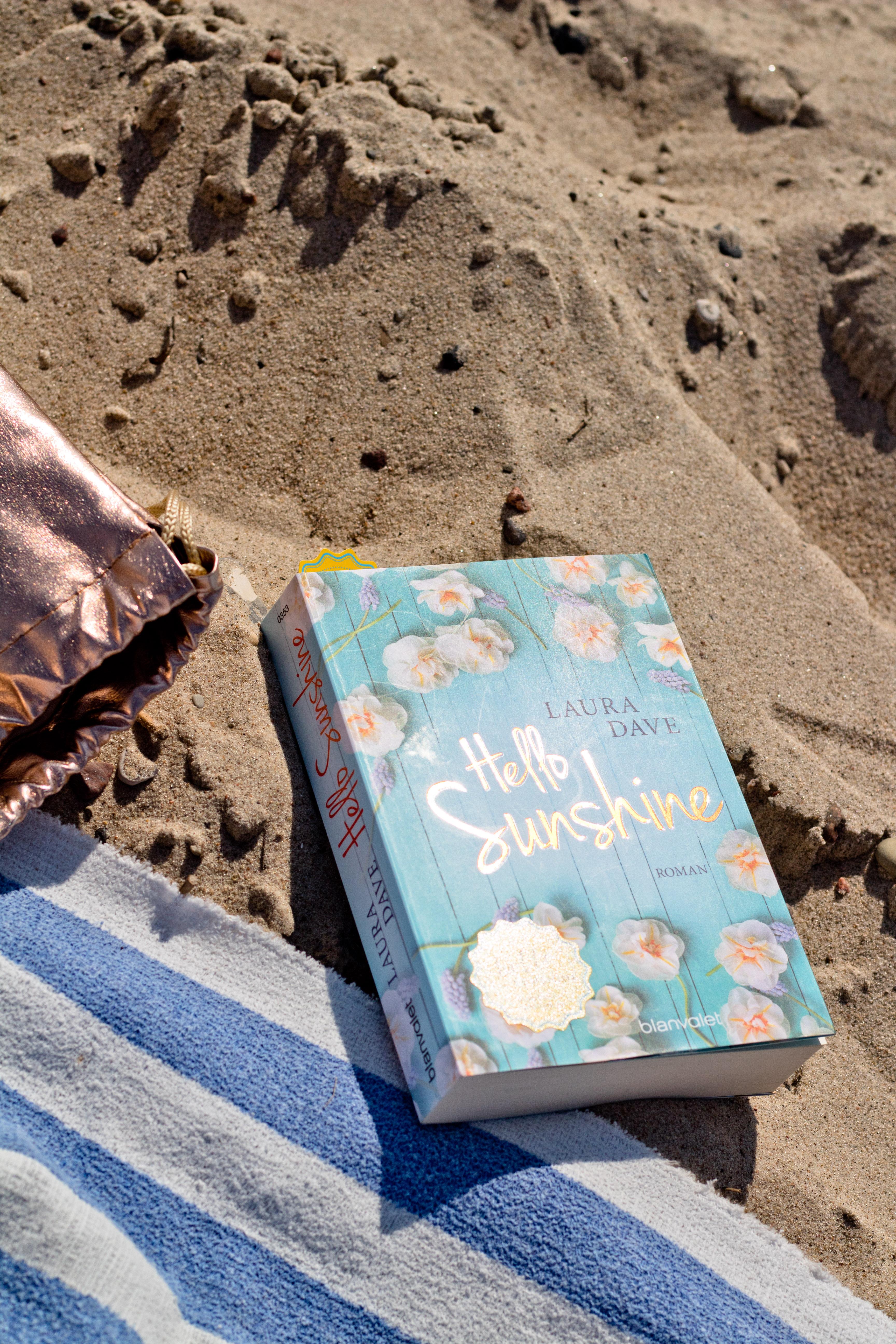 Der Sommerroman von Laura Dave: Hello Sunshine!