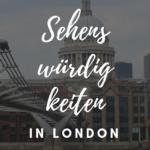 Sehenswürdigkeiten in London