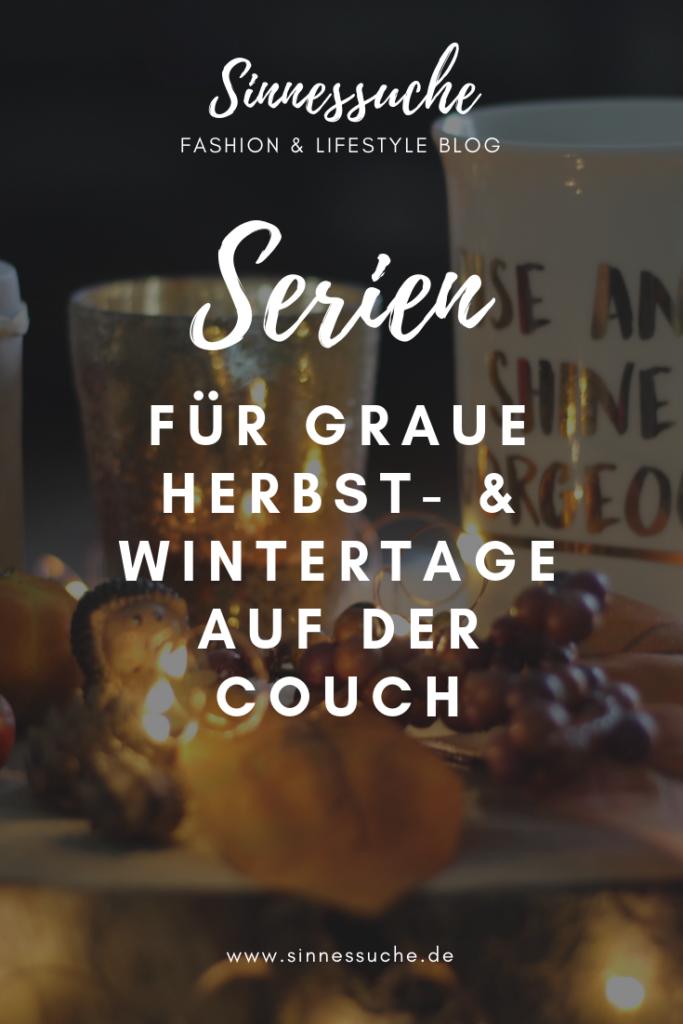 Serie für graue Herbst- & Wintertage auf der Couch
