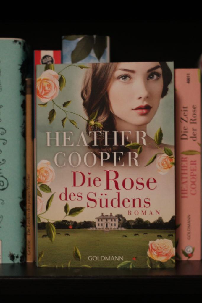 Historischer Roman: Die Rose des Südens von Heather Cooper
