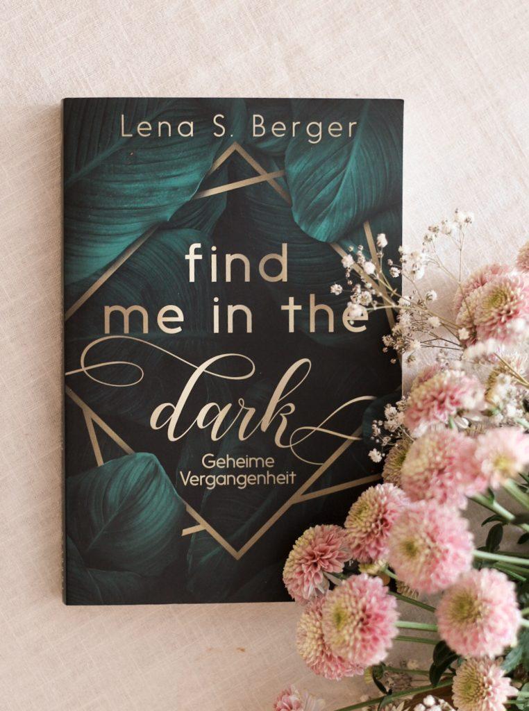 Find me in the dark, Lena S. Berger